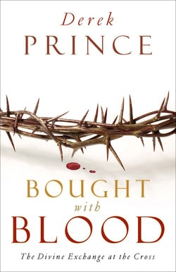 Bought with Blood Derek Prince